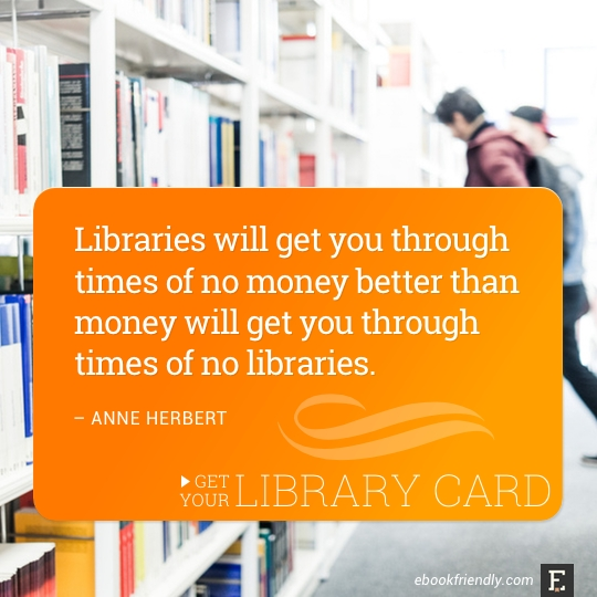 Library-quote-by-Anne-Herbert from ebookfriendly.com